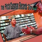 Pitch/Gusman Records Story
