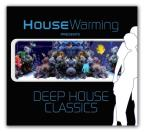 Deep House Classics: Luxury Deep House Grooves
