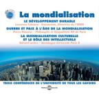 Mondialisation: Three Conferences