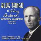 Blue Tango: A Leroy Anderson Centennial Celebration (1908 - 2008), Vol. 1