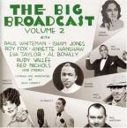 Big Broadcast Vol. 2