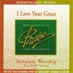 Acoustic Worship: I Love Your Grace