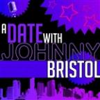 Date With Johnny Bristol
