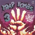 Trap Bombs Vol. 3 (Mixed By Surecut Kids)
