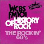 WCBS FM-101 History Of Rock: The Rockin' 60s