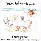 Broken Tail Records Presents: Four By Four