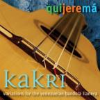 Kakri: Variations For The Venezuelan Bandola Llane