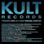 Kult Records Presents: WMC Vocals 2012 (1 Of 2 WMC Samplers)