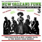 New Orleans Funk, Vol. 3: Two - Way - Pocky - Way, Gumbo Ya - Ya & The Mardi Gras Mambo