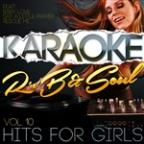 Karaoke - RNB & Soul Hits For Girls, Vol. 10