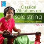 Classical Vibrations On Solo String, Vol. 2