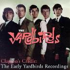 Clapton's Cradle: The Early Yardbirds Recordings
