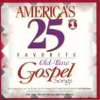 America's 25 Favorite Old-Time Gospel Songs, Volume 1