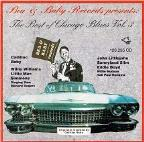 Bea & Baby Records Vol. 3 - Best Of Chicago Blues