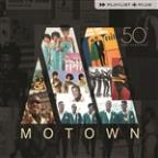 Playlist Plus: Motown 50th Anniversary