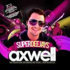 Superdeejays-Axwell