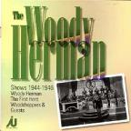 Woody Herman Shows 1944-1946
