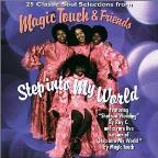 Magic Touch & Friends: Step Into My World