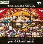 English Tradition of Jewish Choral Music / Zemel Choir