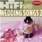 Rhino Hi-Five: Wedding Songs 2