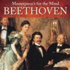 Masterpiece's for the Mind: Ludwig van Beethoven