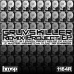 Gruvskiller's Remix Project EP