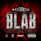 B.L.A.B. (Ballin Like A B*TCH) (Explicit Version)