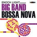 Big Band Bossa Nova/Let's Dance the Bossa Nova