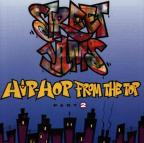 Street Jams: Hip Hop From The Top, Part 2.