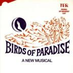 Birds Of Paradise-A New Musical