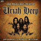Loud, Proud & Heavy: The Best Of Uriah Heep