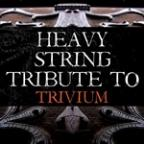 Trivium Heavy String Tribute
