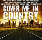 Cover Me In Country