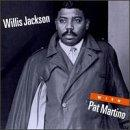 Willis Jackson With Pat Martino