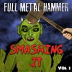 Full Metal Hammer - Smashing It, Vol. 3