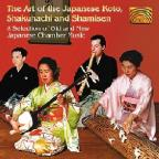 Art of the Japanese Koto, Shakuhachi and Shamisen