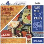Paris Is For Lovers/Avec Moi A Paris