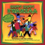 Happy Happy Kwanzaa: Kwanzaa for the World