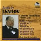 Lyadov: Complete Piano Music, Vol. 1