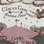 Circus Girl: The Best of Gretchen Peters