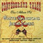 White Mansions/Legend of Jesse James