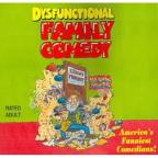 Dysfunctional Family Comedy