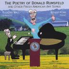 Poetry of Donald Rumsfeld and Other Fresh American Art Songs