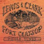 Lewis & Clark Fort Clatsop Fiddle Tunes