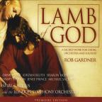 Lamb Of God: A Sacred Work For Choir Orchestra & S