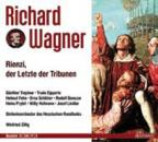 Wagner: Rienzi, der letzte der Tribunen