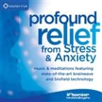 Profound Relief from Stress