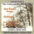 Lauridsen: The Complete Choral Cycles