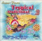 Super Fiesta: Tropical Tradicional, Vol. 2