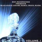Bluejean's House Music Track Show, Vol. 1